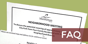Why did I receive written notice of a neighborhood meeting?