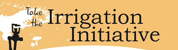 Take the Irrigation Initiative
